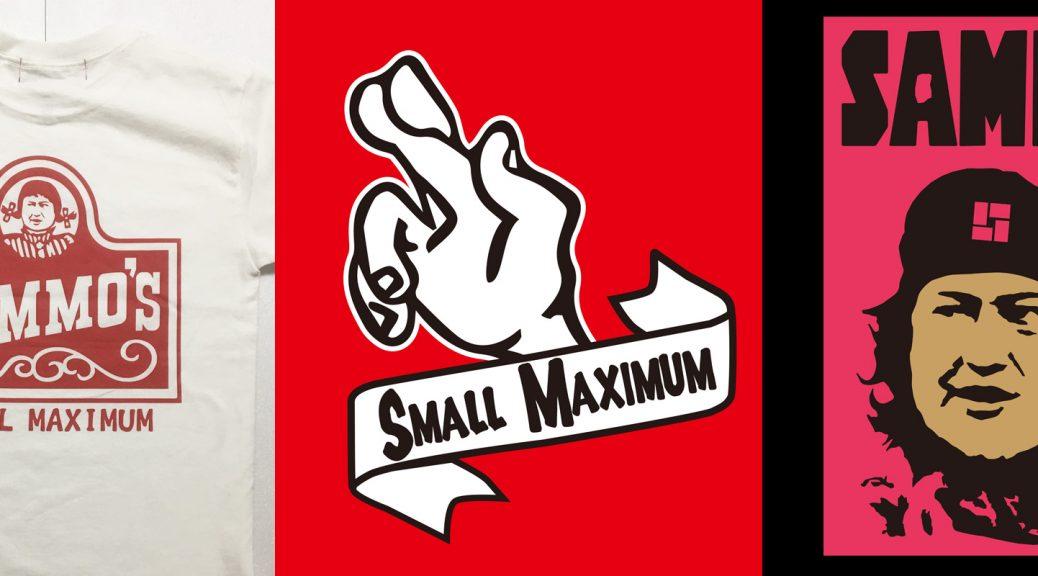 SMOLL MAXIMUM